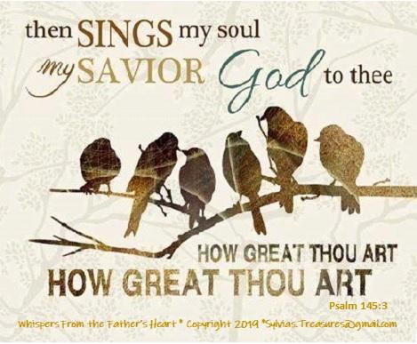 sings my soul.psalm145